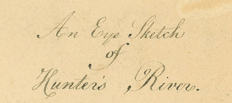 Eyesketch of Hunter's River by Lieutenant John Shortland Jnr, 1797 (Courtesy Hydrographic Office Taunton UK)